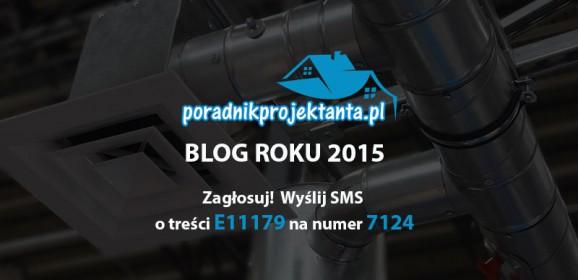 Blog Roku 2015 – Głosuj na poradnikprojektanta.pl