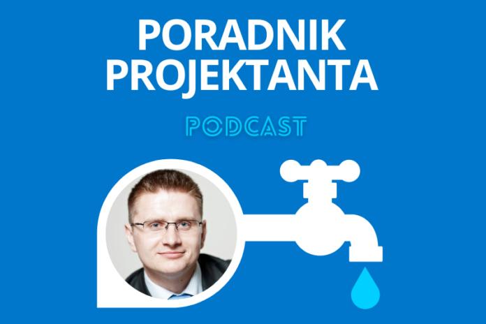 Podcast Poradnik Projektanta Instalacji Sanitarnych